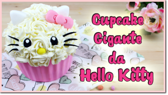 Cupcake Gigante da Hello Kitty.