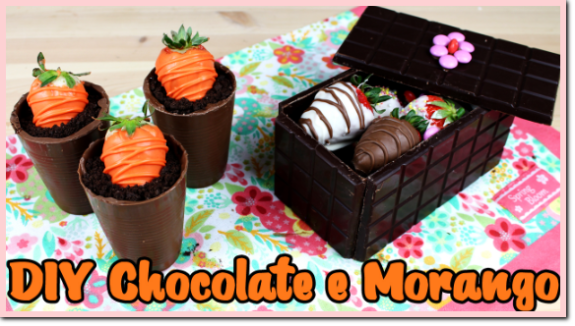 DIY - Chocolate e Morango.